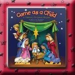 Come As A Child Rehearsal & Drama Trax Downloadable