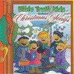 Bible Truth Kids Sing Christmas Songs Downloadable SoundTrax