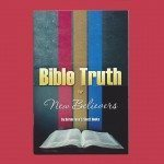 Bible Truth for New Believers