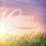 Christ Is Risen Rehearsal Trax Downloadable