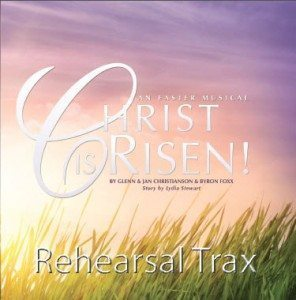Christ Is Risen CD Cover Reharsal Trax