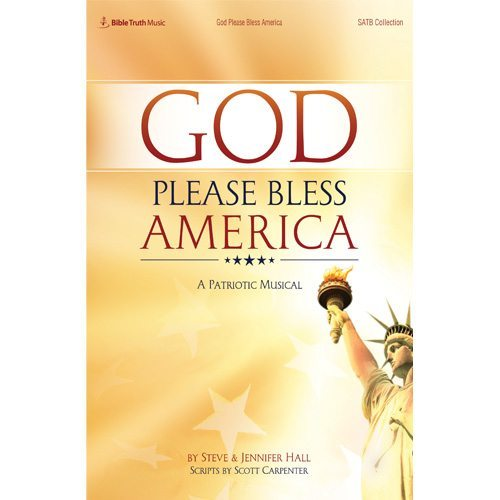 God Please Bless America Choral Book Downloadable Pdf Bible Truth
