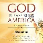 God Please Bless America Rehearsal Trax Downloadable