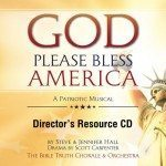 God Please Bless America Choral Book Director's Resource CD Downloadable