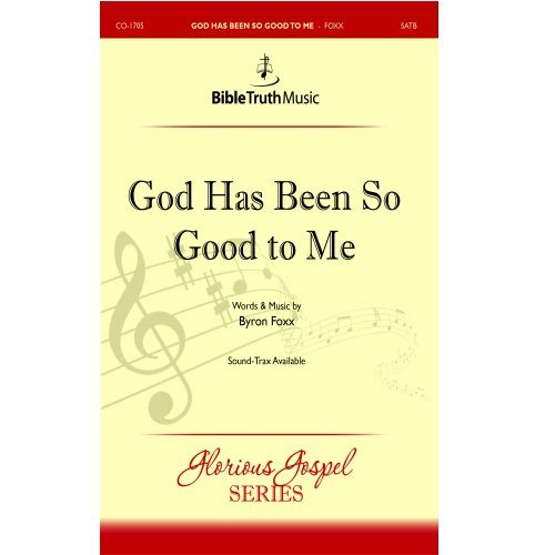 God is good to me song