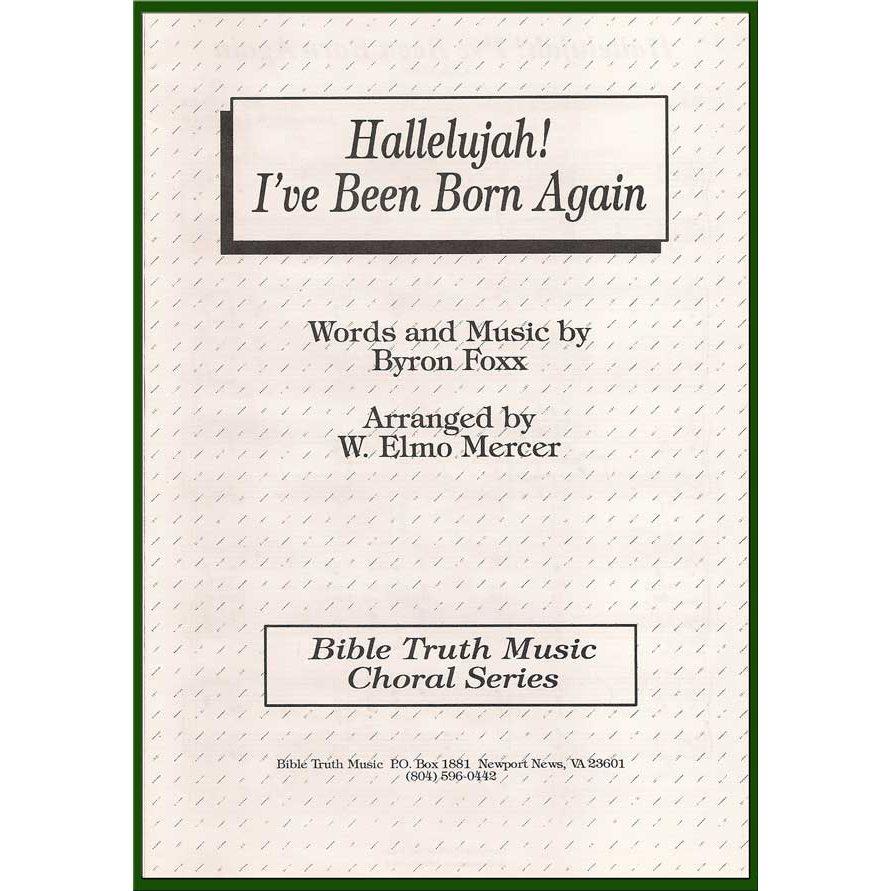 Hallelujah! I've Been Born Again Choral Octavo Download