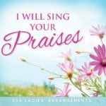 I Will Sing Your Praises Listening CD