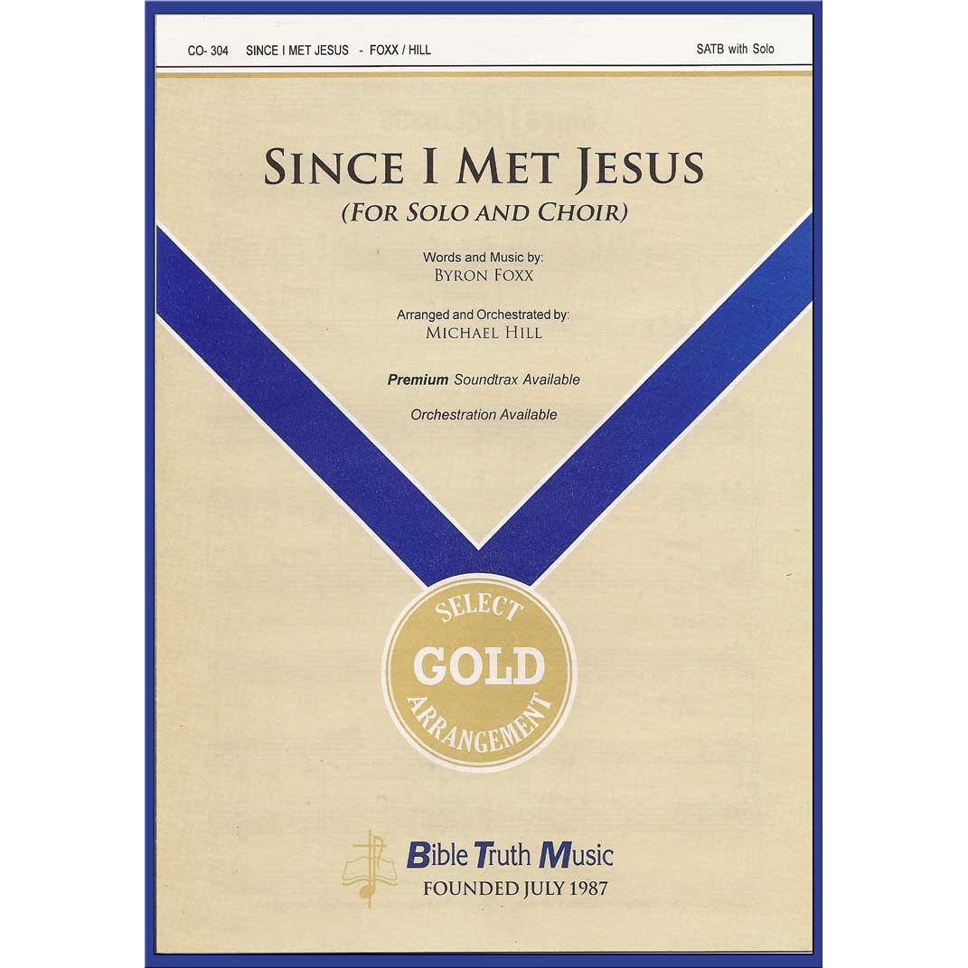 Since I Met Jesus 20th Anniv  Edition Choral Octavo Download