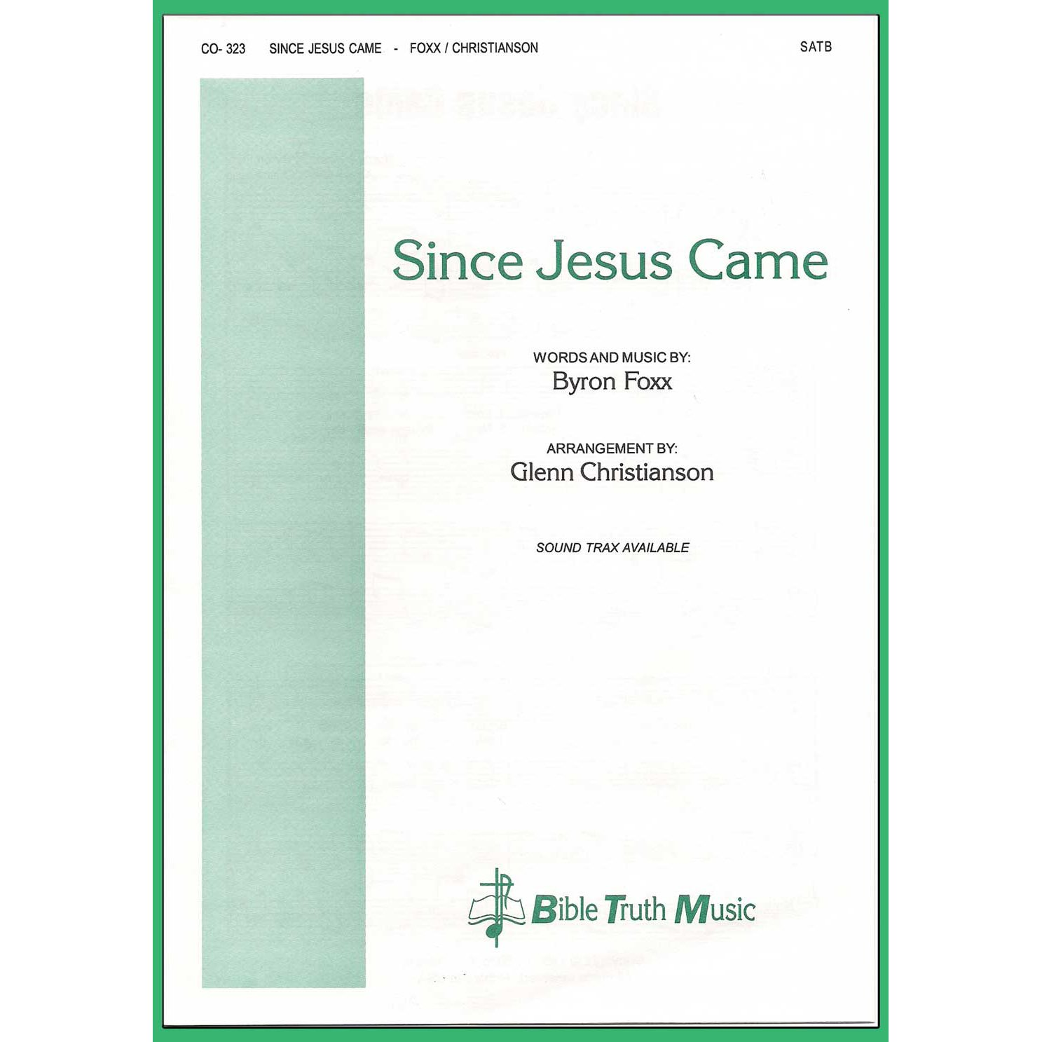 Since Jesus Came Choral Octavo Download