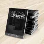 Serving In the Shadows Book