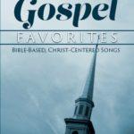 Gospel Favorites 2 Choral Book