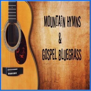 Mountain Hymns/Bluegrass