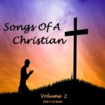 Songs Of A Christian Volume #2 Downloadable Listening CD