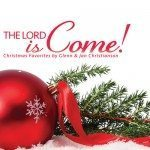 the lord is come cd graphic